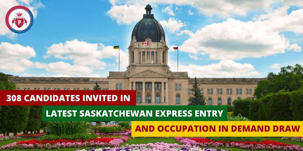 308 candidates invited in latest Saskatchewan Express Entry and Occupation In-demand draw