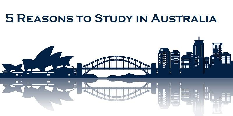 5 Reasons to Study in Australia